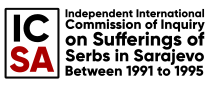 INDEPENDENT INTERNATIONAL COMMISSION OF INQUIRY ON SUFFERINGS OF SERBS IN SARAJEVO BETWEEN 1991 AND 1995